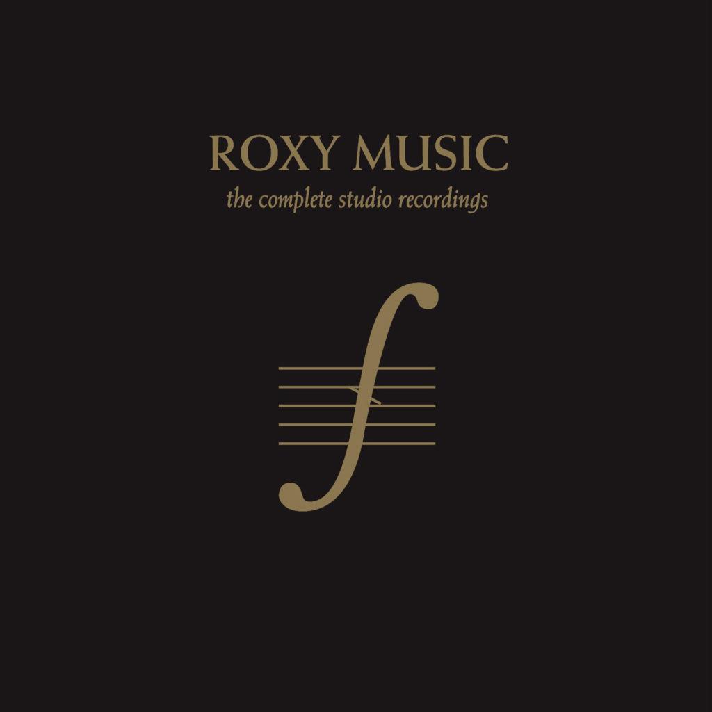Roxy Music - the complete studio recordings